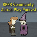 The RPPR Community Actual Play Podcast